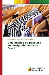 Uma análise da pesquisa em design de moda no Brasil