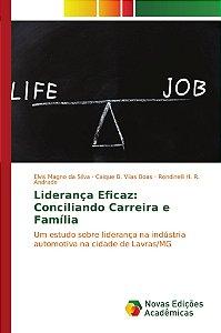 Liderança Eficaz: Conciliando Carreira e Família