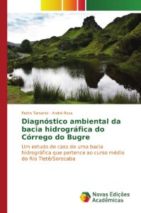 Diagnóstico ambiental da bacia hidrográfica do Córrego do Bugre