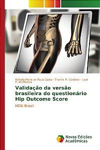 Validação da versão brasileira do questionário Hip Outcome Score