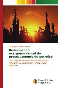 Desempenho exergoambiental do processamento de petróleo