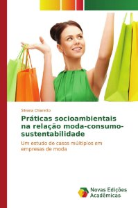 Práticas socioambientais na relação moda-consumo-sustentabilidade
