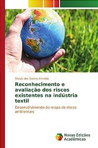 Reconhecimento e avaliação dos riscos existentes na indústria textil