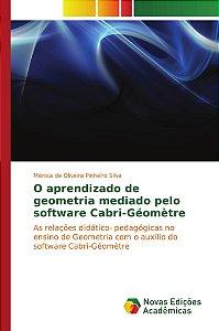 O aprendizado de geometria mediado pelo software Cabri-Géomètre