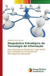 Diagnóstico Estratégico da Tecnologia da Informação