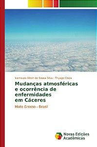 Mudanças atmosféricas e ocorrência de enfermidades em Cáceres