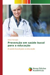 Prevenção em saúde bucal para a educação
