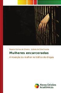Mulheres encarceradas
