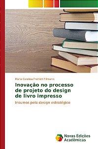 Inovação no processo de projeto do design de livro impresso