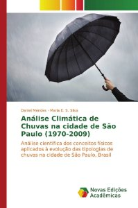 Análise Climática de Chuvas na cidade de São Paulo (1970-2009)