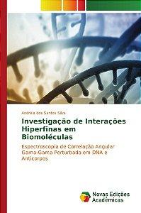 Investigação de Interações Hiperfinas em Biomoléculas