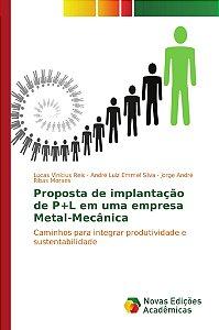 Proposta de implantação de P+L em uma empresa Metal-Mecânica