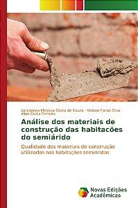 Análise dos materiais de construção das habitacões do semiárido