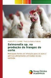 Salmonella sp. na produção de frangos de corte