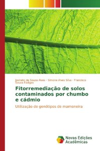 Fitorremediação de solos contaminados por chumbo e cádmio