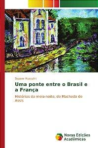 Uma ponte entre o Brasil e a França