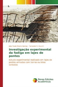 Investigação experimental da fadiga em lajes de pontes