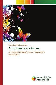 A mulher e o câncer