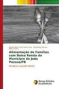 Alimentação de Famílias com Baixa Renda do Município de João Pessoa/PB