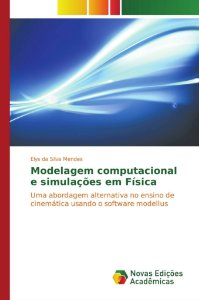 Modelagem computacional e simulações em Física