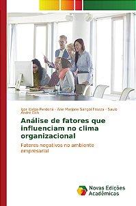 Análise de fatores que influenciam no clima organizacional