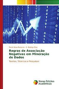 Regras de Associação Negativas em Mineração de Dados