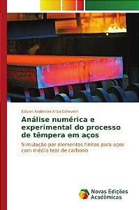 Análise numérica e experimental do processo de têmpera em aços