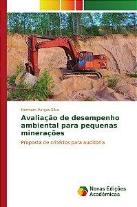 Avaliação de desempenho ambiental para pequenas minerações