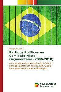 Partidos Políticos na Comissão Mista Orçamentária (2006-2010)