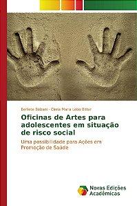 Oficinas de Artes para adolescentes em situação de risco social
