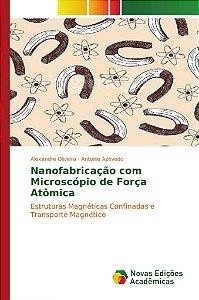 Nanofabricação com Microscópio de Força Atômica