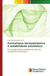 Formalismo termodinâmico e estabilidade estatística