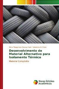Desenvolvimento de Material Alternativo para Isolamento Térmico