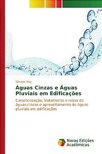 Águas Cinzas e Águas Pluviais em Edificações