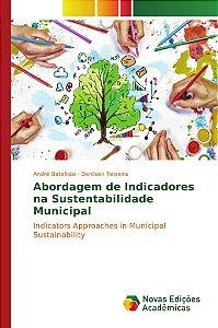 Abordagem de Indicadores na Sustentabilidade Municipal
