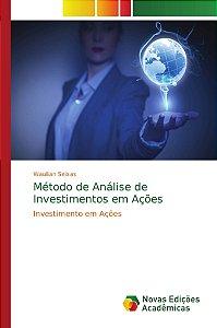 Método de Análise de Investimentos em Ações