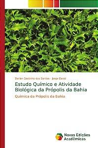 Estudo Químico e Atividade Biológica da Própolis da Bahia