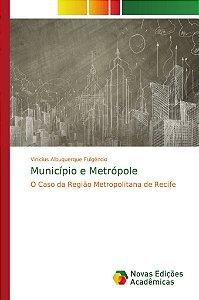 Município e Metrópole