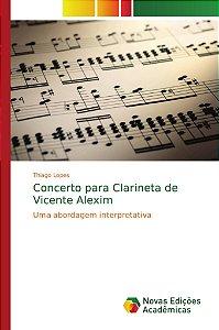 Concerto para Clarineta de Vicente Alexim