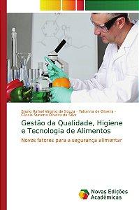 Gestão da Qualidade, Higiene e Tecnologia de Alimentos