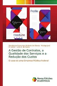 A Gestão de Contratos, a Qualidade dos Serviços e a Redução dos Custos