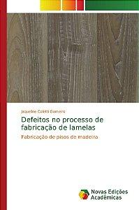 Defeitos no processo de fabricação de lamelas