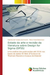 Estado da arte e revisão da literatura sobre Design for Sigma (DFSS)