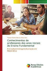Conhecimentos de professores dos anos iniciais do Ensino Fundamental