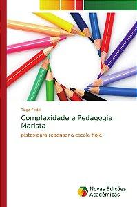 Complexidade e Pedagogia Marista