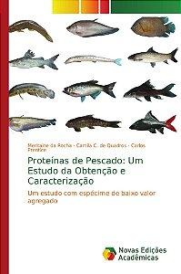 Proteínas de Pescado: Um Estudo da Obtenção e Caracterização