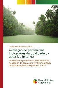 Avaliação de parâmetros indicadores da qualidade da água Rio Ipitanga