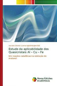 Estudo da aplicabilidade dos Quasicristais Al – Cu – Fe