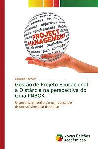 Gestão de Projeto Educacional a Distância na perspectiva do Guia PMBOK