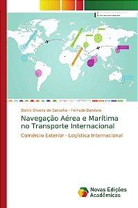 Navegação Aérea e Marítima no Transporte Internacional
